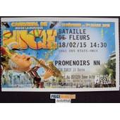 Billet :Carnaval De Nice . Bataille De Fleurs 2015