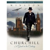 Winston Churchill His Life In Colour A Giant In The Century [As Seen On Discovery Channel Dvd]
