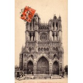 Carte Postale Ancienne - Amiens - La Cath�drale