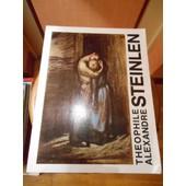Theophile Alexandre Steinlen Catalogue Expo De La Staatliche Kunsthalle Berlin de Collectif