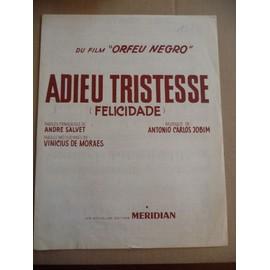 ADIEU TRISTESSE (félicidade) Orfeu Negro