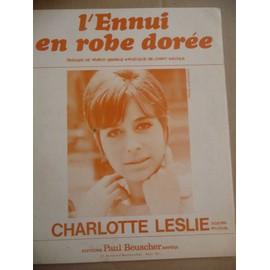 L'ENNUI EN ROBE DOREE  Charlotte Leslie