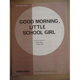 good morning, little school girl Don Level & Bob Love