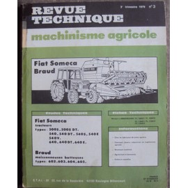 Occasion, Revue Technique Machinisme Agricole FIAT SOMECA BRAUD N 3