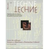 Actes Du Colloque Science Des Mat�riaux Du Patrimoine Culturel de Sylvie Max-Colinart (direction)