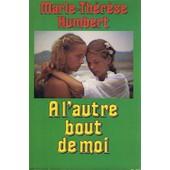 � L'autre Bout De Moi de Humbert Marie-Th�r�se