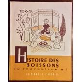 La R�cr�ation N�7 Histoire Des Boissons de Collectif