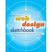 Gardner's Web Design Sketchbook de Garth Gardner