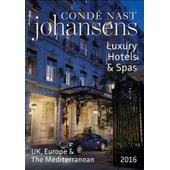 Conde Nast Johansens Luxury Hotels And Spas: Uk, Europe & Th