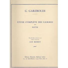 Etude complète des gammes pour flute - (Nouvelle Éd. Rév. Corr. Et Ann. : Jan Merry)