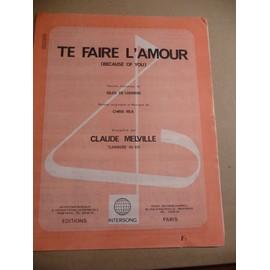 TE FAIRE L'AMOUR Claude Melville