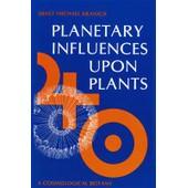 Planetary Influences Upon Plants de Ernst Michael Kranich