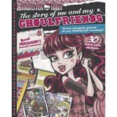 Monster High The Story Of Me And My Ghoulfriends