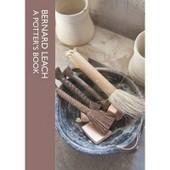 A Bernard Leach: A Potters Book de Bernard Leach