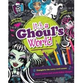Monster High It's A Ghoul's World