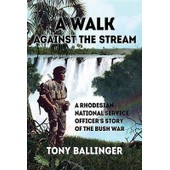 A Walk Against The Stream de Tony Ballinger
