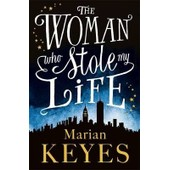 Woman Who Stole My Life de Keyes