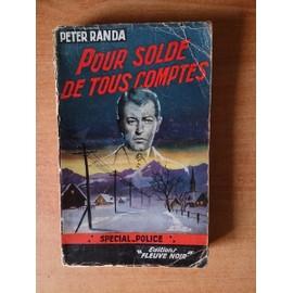 Fleuve Noir Special Police N� 118 : Pour Solde De Tous Comptes de Peter RANDA