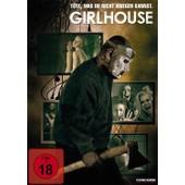 Girlhouse - T�te, Was Du Nicht Kriegen Kannst! de Ali Cobrin/Adam Dimarco