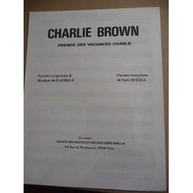 charlie Brown (prends des vacances Charlie)