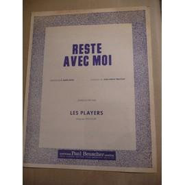 RESTE AVEC MOI  Les players