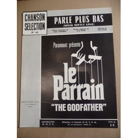 """PARLE PLUS BAS  thème du film """"LE PARRAIN"""""""