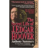 Official And Confidential: Secret Life Of J.Edgar Hoover de Anthony Summers