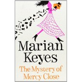 The Mystery Of Mercy Close de MARIAN KEYES