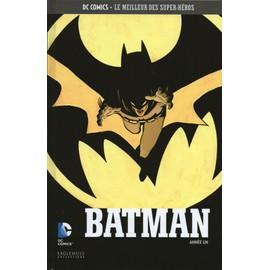 Dc Comics - Le Meilleur Des Super-H�ros N�14 - Batman Ann�e Un