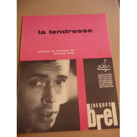 LA TENDRESSE Jacques Brel