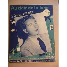 AU CLAIR DE LA LUNE Charles Trenet