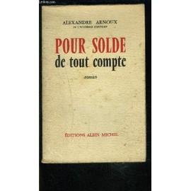 Pour Solde De Tout Compte de alexandre arnoux