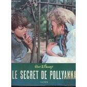 Le Secret De Pollyanna de walt disney