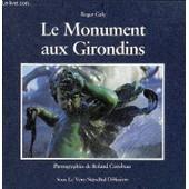 Le Monument Aux Girondins. de roger galy