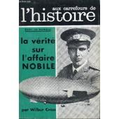 Aux Carrefours De L'histoire N�62 - La V�rit� Sur L'affaire Nobile, Louis Xv Et Le Dauphin, Monsieur Landru Un Homme Si Convenable, ... de COLLECTIF