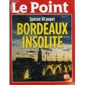 Le Point N�1708 - Sp�cial 48 Pages : Bordeaux Insolite, Roger Galy : L'historien Des Rues, ... de COLLECTIF