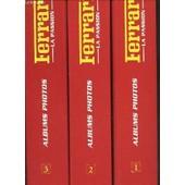 Ferrari La Passion : Les Voitures De Reve, Les Courses, Les Hommes, L'histoire - 3 Classeurs : Classeur 1 (N�1 Au N�21) + Classeur 2 (N�22 Au N�41) + Classeur 3 (N�42 Au N�62). de COLLECTIF