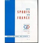 Les Sports En France N�86 / Bulletin Mensuel / Fevrier - Sommaire : Ou En Est Le Tennis Francais ? / Ecoel Simon-Siegel Honoree / 10 Phrases De M. Missoffe / Le Stade Francais, Meilleur ... de COLLECTIF