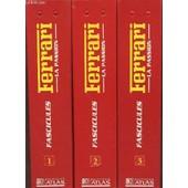 Ferrari La Passion : Les Voitures De Reve, Les Courses, Les Hommes, L'histoire - 3 Classeurs : Classeur 1 (N�1 Au N�21) + Classeur 2 (N�22 Au N�41) + Classeur 3 (N�42 Au N�62) + 3 Fascicules ... de COLLECTIF