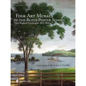 Folk Art Murals Of The Rufus Porter School: New England Landscapes: 1825- 1845 (Hardcover) de Lefko, Linda Carter