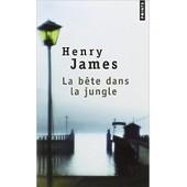 La B�te Dans La Jungle de henry james