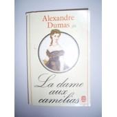 La Dame Aux Camelias de Alexandre Dumas fils