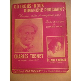 ou irons-nous dimanche prochain? Charles Trenet