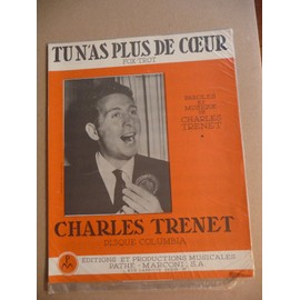 TU N'AS PLUS DE COEUR charles Trenet