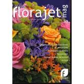Florajet Mag 10 Janvier 2012 - Le Magazine D'information Du R�seau Florajet