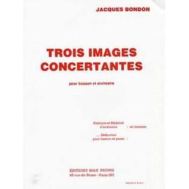 Trois images concertantes pour basson et orchestre de Jacques Bondon