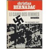 Le Camp Des Femmes Ravensbr�ck Tome 2 Les Mannequins Nus de Christian Bernadac