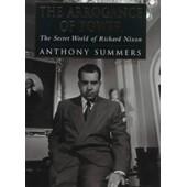The Arrogance Of Power: The Secret World Of Richard Nixon de Anthony; Swan, Robbyn. Summers