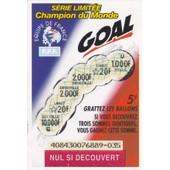 Goal S�rie Limit�e Champion Du Monde Fran�aise Des Jeux
