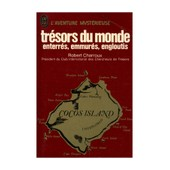 Tr�sors Du Monde Enterr�s Emmur�s Engloutis / Charroux, Robert / R�f: 28584 de robert charroux